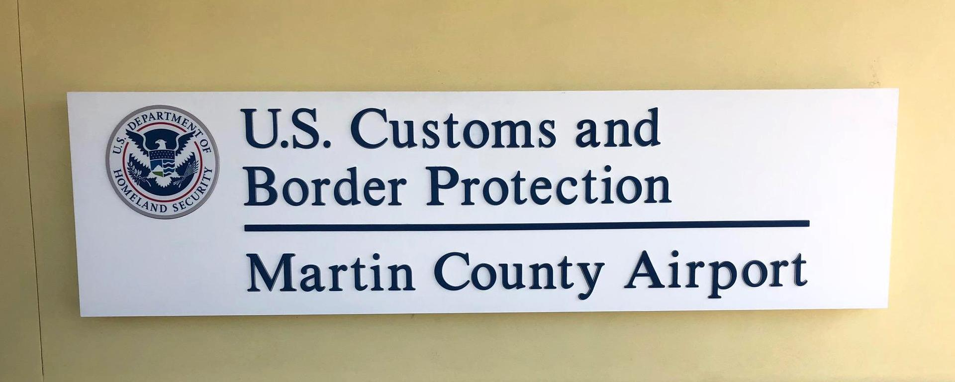 An image of the Martin County Customs Facility Signage