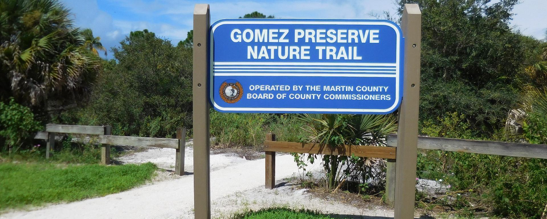Gomez Preserve Sign