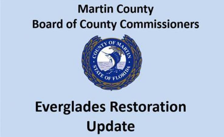 Martin County Board of County Commissioners Everglades Restoration Update
