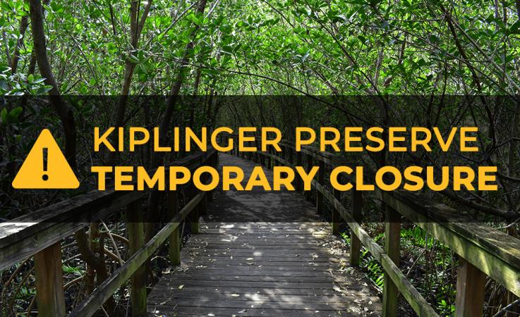 Kiplinger Preserve temporary closure